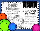 "FREE ""I Can Complete My Work"" Motivational Incentive Desk Helper"