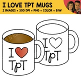 FREE I Love TpT Coffee Mug Clipart