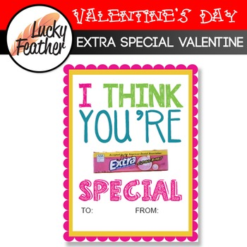 FREE! I Think You're Extra Special Valentine Card