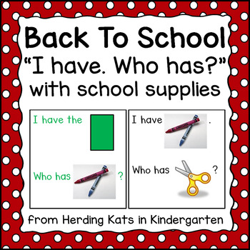 FREE I have... Who has..? Game for Back to School with Pictures