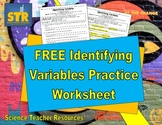 FREE Identifying Variables Practice