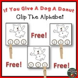 FREE: If You Give A Dog A Donut Clip the Alphabet