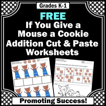 free if you give a mouse a cookie math worksheets