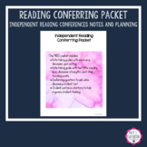 FREE - Independent Reading Conferring Packet - Reading Conference