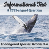 FREE Informational Text: Endangered Species: Grades 3-5 [Print & Digital]