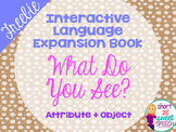 FREE Interactive Vocabulary Expansion: What Do You See? (A