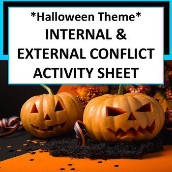 {FREE Halloween Themed} Internal & External Conflict Activity Sheet Gd 3-5