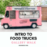 FREE Intro to Food Trucks Gallery Walk for Business Courses