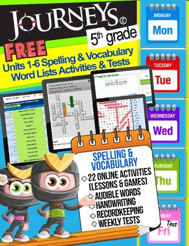 FREE Journeys 5th Grade Spelling & Vocabulary Units 1-6 Lesssons Games Tests