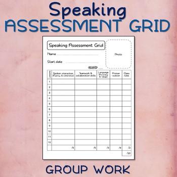 FREE - Speaking Assessment Grid X3 (Group work) - ESL/EFL/ELL