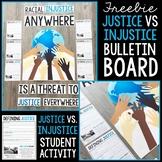 FREE Justice VS Injustice Bulletin Board & Student Activity