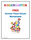 FREE Kindergarten Number Place Value Worksheets - HUNDREDS, TENS and ONES
