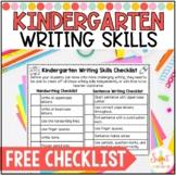 FREE Kindergarten Writing Skills Checklist