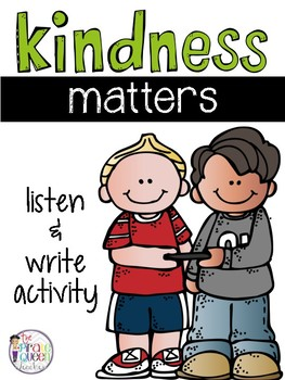 FREE #KindnessNation activity: Kindness Matters Listen and Write with QR Codes