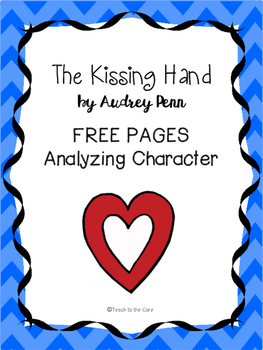 FREE Kissing Hand K-2 Analyzing Characters