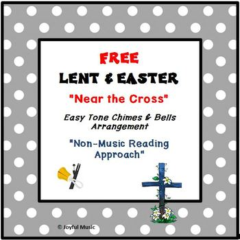 FREE LENT & EASTER Easy Chimes & Bells NEAR THE CROSS