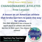 FREE LESSON - Changemakers: Athletes