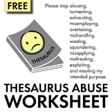 FREE! Learn to Avoid Thesaurus Abuse – Fun Stuff and/or Emergency Sub Plan