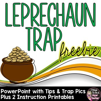 Leprechaun Trap Printables and PowerPoint - Free for St. Patrick's Day!
