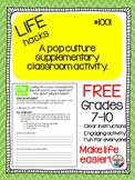 Life Hacks: Pop Culture Supplementary Classroom Activity