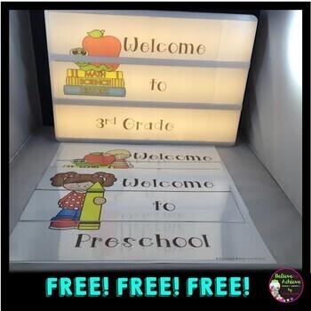 Light Box Inserts Welcome signs for grades Preschool-5th! FREE