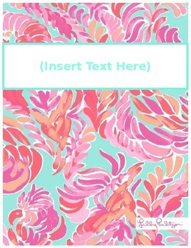 FREE Lilly Pulitzer Binder Cover Sheets