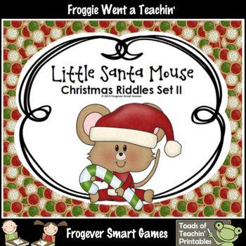 FREE Literacy Center--Little Santa Mouse Christmas Riddles Set II
