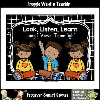 Vowel Team Posters--Look, Listen, Learn Long I Vowel Team /igh/