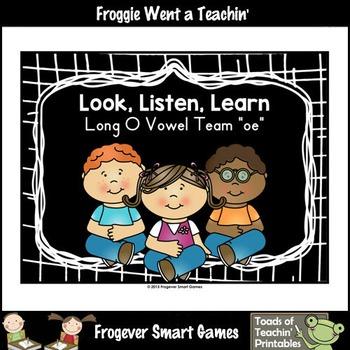 Vowel Team Posters--Look, Listen, Learn Long O Vowel Team /oe/