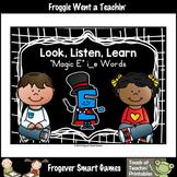 """Magic E Posters--Look, Listen, Learn """"Magic E"""" i_e Words"""