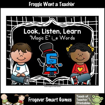 "Magic E Posters--Look, Listen, Learn ""Magic E"" i_e Words"