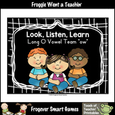 Vowel Team Posters--Look, Listen, Learn Long O Vowel Team /ow/