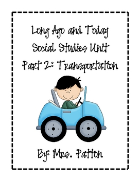 FREE Long Ago and Today: Part 2 Transportation