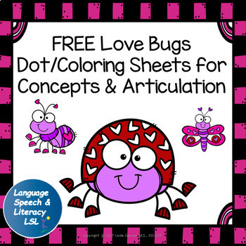 FREE Love Bugs Dot Coloring Sheets for Concepts & Articulation Speech Therapy