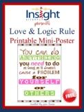 FREE Love & Logic Classroom Rule Poster