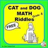 FREE . . . MATH  CAT  and DOG  RIDDLES  Grade 4 MATH Problems . . . FREEBIE