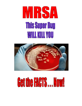 FREE   MRSA . . .This Superbug WILL KILL YOU!!!