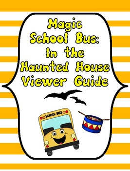 FREE Magic School Bus In the Haunted House, Magic School Bus Questions