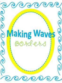 FREE Making Waves Borders