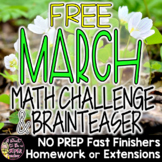 March Math Challenge & Brainteaser-FREE Fast Finishers, Homework, or Extensions