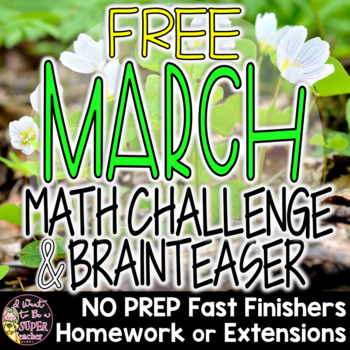 March Math Challenge & Brainteaser-FREE Fast Finishers, Ho