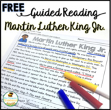 Martin Luther King Jr.  FREE Guided Reading Passage