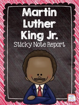 Martin Luther King Jr. Sticky Note Report