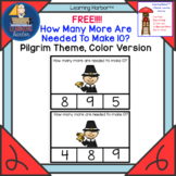 FREE Math Counting How Many More To Make Ten? Pilgrim Color Version