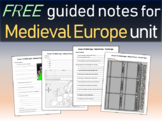 FREE! Medieval Europe Unit (Middle Ages/Dark Ages) Structured Notes (7 pages)