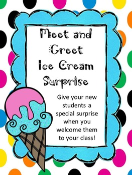 FREE Meet and Greet Ice Cream Surprise for Your New Students