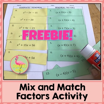 Algebra 2: Mix and Match Factors FREEBIE