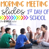 FREE Morning Meeting Slides - First Day of School - Distance Learning