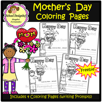 FREE Mother's Day Coloring Pages with Writing Prompt(School Designhcf) - Freebie