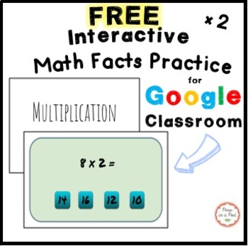 FREE Multiplication Interactive Game (x 2) Google Classroom Slides